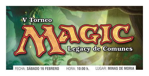 V torneo cartas magic legacy de comunes Logroño Minas de Moria